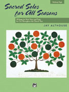 Sacred Solos For All Seasons Medium High Voice