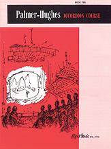 Palmer-Hughes Accordion Course, Book 10 [Accordion]