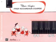 Palmer-Hughes Prep Accordion Course, Book 1A [Accordion]
