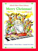 Alfred's Basic Piano Course : Merry Christmas! Book 1A [Piano]