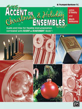 Accent on Christmas and Holiday Ensembles for  Trumpet or Baritone T.C.