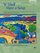Ye Shall Have a Song - Medium High Voice and Piano