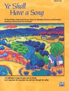 Ye Shall Have a Song (Bk/CD) - Medium Low Voice and Piano