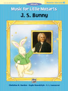 Music for Little Mozarts: Character Solo - J.S. Bunny 3