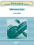 Alfred Phillips B             Subterranean Dance - String Orchestra