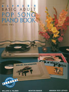 Alfred's Basic Adult Piano Course: Pop Song Book - 2