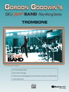 Gordon Goodwin's Big Phat Band Play-Along Series: Trombone [Trombone]