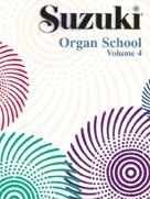 Suzuki Organ School: International Edition, Volume 4
