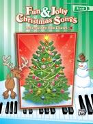 Fun & Jolly Christmas Songs, Book 1 [Piano]