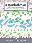 A Splash of Color Bk 2 IMTA-C [intermediate piano] Alexander