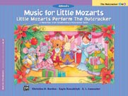 Alfred  Christine H. Barden;  Music for Little Mozarts - Little Mozarts Perform the Nutcracker