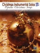 Christmas Instrumental Solos: Popular Christmas Songs for French Horn