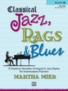 Classical Jazz, Rags & Blues Bk. 2
