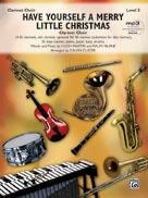 Have Yourself a Merry Little Christmas [Clarinet Choir]