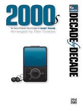 Decade by Decade 2000s [Piano]