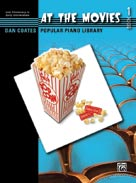 Dan Coates Popular Piano Library: At the Movies, Book 1 [Piano]