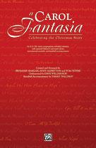 A Carol Fantasia [Choir] SATB