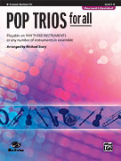 Pop Trios for All (Revised and Updated) [B-Flat Trumpet, Baritone T.C.]