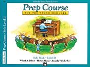 Alfred's Basic Piano Prep Course: Solo Book B [Piano]
