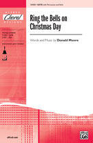 Ring the Bells on Christmas Day [Choir] SATB