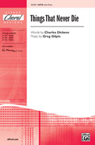 Things That Never Die [Choir] SATB