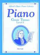 Alfred's Basic Piano Course: Classic Themes Book 5 [Piano]