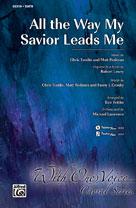 All the Way My Savior Leads Me [Choir] SATB