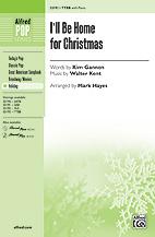 I'll Be Home for Christmas [Choir] TTBB