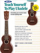 Alfred's Teach Yourself to Play Ukulele, C-Tuning Edition [Ukulele]
