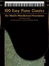 100 Easy Piano Classics [Piano]