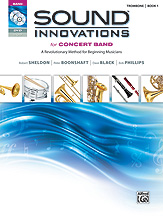 Sound Innovations for Concert Band, Book 1 [Trombone]