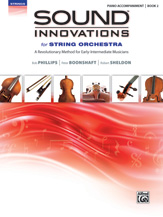 Sound Innovations for String Orchestra Bk 2 Piano Accomp