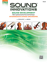 Sound Innovations for String Orchestra: Sound Development Intermediate Violin
