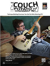 The Couch Potato Guitar Workout [Guitar]