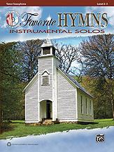 Favorite Hymns Instrumental Solos [Tenor Sax]