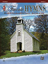 Favorite Hymns Instrumental Solos [Trombone]