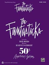 Fantasticks: Vocal Selections [pvg]