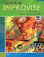 Together We Can Improvise, Volume 1