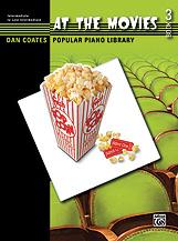Dan Coates Popular Piano Library: At the Movies, Book 3 [Piano]