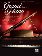 Grand Trios for Piano, Book 1 - 1 Piano, 6 Hands