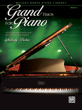 Grand Trios for Piano, Book 2 - 1 Piano, 6 Hands