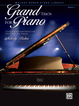 Grand Trios for Piano, Book 3 - 1 Piano, 6 Hands