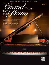 Grand Trios for Piano, Book 4 - 1 Piano, 6 Hands