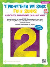 Two-Gether We Sing: Folk Songs [Choir] Book/CD Kit 2Part