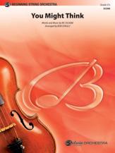 Alfred Ocasek R Cerulli B  You Might Think - String Orchestra