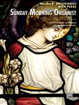 Alfred  Schreiner  Sunday Morning Organist Volume 6: Voluntaries (w/ Pedal)