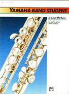 Yamaha Band Student, Book 1 [Flute]