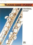 Yamaha Band Student, Book 1 [E-Flat Alto Clarinet]