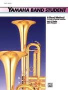 Yamaha Band Student, Book 1 [Tuba]