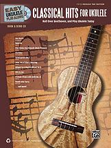 Classical Hits for Ukulele  Ukulele